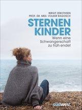 Birgit  Zebothsen, Prof. Dr. med. Volker  Ragosch - Sternenkinder