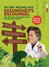 Dr. med. Michael  Feld - Gesundheitsdschungel