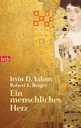 Irvin D.  Yalom - Ein menschliches Herz