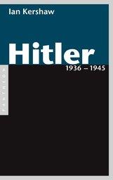 Ian  Kershaw - Hitler 1936 – 1945