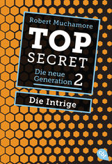 Robert  Muchamore - Top Secret. Die Intrige