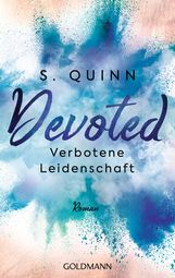 S.  Quinn - Devoted - Verbotene Leidenschaft