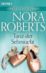 Nora  Roberts - Die O'Haras 2. Tanz der Sehnsucht