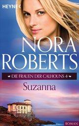 Nora  Roberts - Die Frauen der Calhouns 4. Suzanna