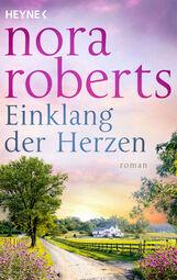 Nora  Roberts - Einklang der Herzen