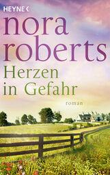 Nora  Roberts - Herzen in Gefahr