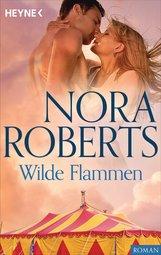 Nora  Roberts - Wilde Flammen