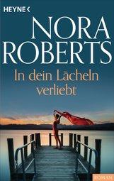 Nora  Roberts - In dein Lächeln verliebt