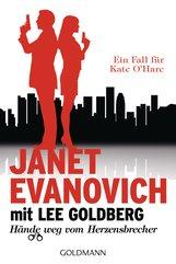 Janet  Evanovich, Lee  Goldberg - Hände weg vom Herzensbrecher