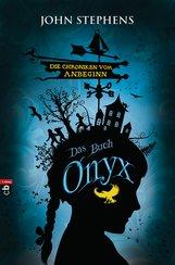 John  Stephens - Das Buch Onyx - Die Chroniken vom Anbeginn