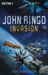 John  Ringo - Invasion - Der Aufmarsch