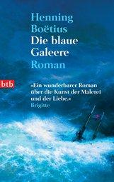 Henning  Boëtius - Die blaue Galeere
