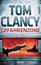 Tom  Clancy - Gefahrenzone
