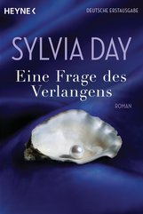 Sylvia  Day - Eine Frage des Verlangens