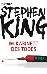 Stephen  King - Im Kabinett des Todes
