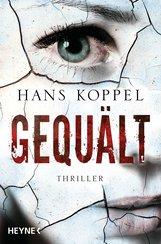 Hans  Koppel - Gequält