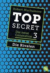 Robert  Muchamore - Top Secret. Die Rivalen
