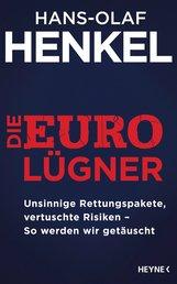 Hans-Olaf  Henkel - Die Euro-Lügner