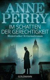 Anne  Perry - Im Schatten der Gerechtigkeit