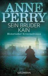 Anne  Perry - Sein Bruder Kain