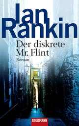 Ian  Rankin - Der diskrete Mr. Flint