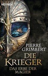 Pierre  Grimbert - Das Erbe der Magier