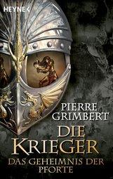 Pierre  Grimbert - Das Geheimnis der Pforte