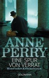 Anne  Perry - Eine Spur von Verrat