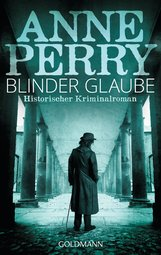 Anne  Perry - Blinder Glaube