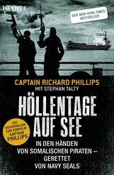 Captain Richard  Phillips, Stephan  Talty - Höllentage auf See