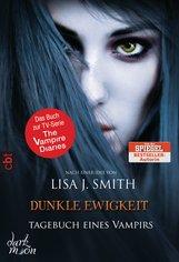 Lisa J.  Smith - Tagebuch eines Vampirs - Dunkle Ewigkeit