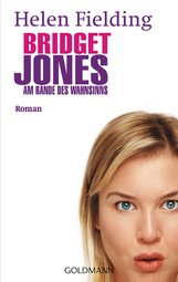 Helen  Fielding - Bridget Jones - Am Rande des Wahnsinns