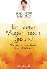 Yoshinori  Nagumo - Ein leerer Magen macht gesund