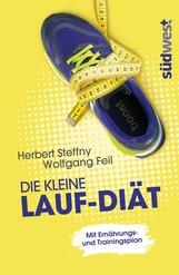 Herbert  Steffny, Wolfgang  Feil - Die kleine Lauf-Diät
