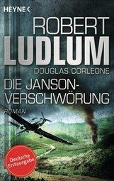 Robert  Ludlum, Douglas  Corleone - Die Janson-Verschwörung
