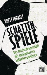 Brett  Forrest - Schattenspiele