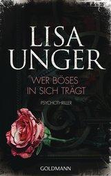 Lisa  Unger - Wer Böses in sich trägt