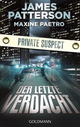 James  Patterson, Maxine  Paetro - Der letzte Verdacht. Private Suspect