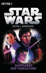 Kevin J.  Anderson - Star Wars™: Darksaber - Der Todesstern