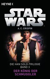 Ann C.  Crispin - Star Wars™: Der König der Schmuggler