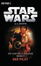 Ann C.  Crispin - Star Wars™: Der Pilot