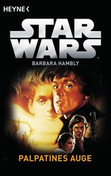 Barbara  Hambly - Star Wars™: Palpatines Auge