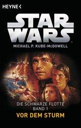 Michael P.  Kube-McDowell - Star Wars™: Vor dem Sturm