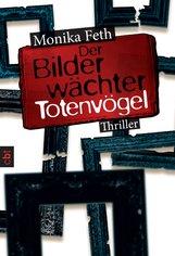 Monika  Feth - Der Bilderwächter - Totenvögel