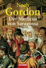 Noah  Gordon - Der Medicus von Saragossa