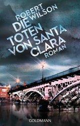 Robert  Wilson - Die Toten von Santa Clara