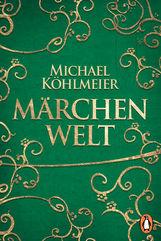 Michael  Köhlmeier  (Hrsg.) - Michael Köhlmeiers Märchen-Dekamerone