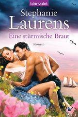 Stephanie  Laurens - Eine stürmische Braut