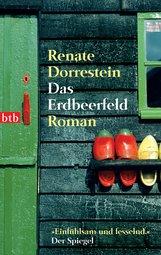 Renate  Dorrestein - Das Erdbeerfeld
