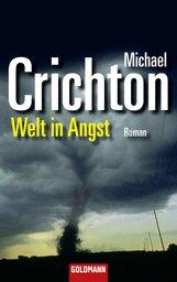 Michael  Crichton - Welt in Angst